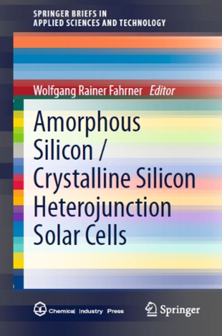 Amorphous Silicon / Crystalline Silicon Heterojunction Solar Cells - 9783642370397