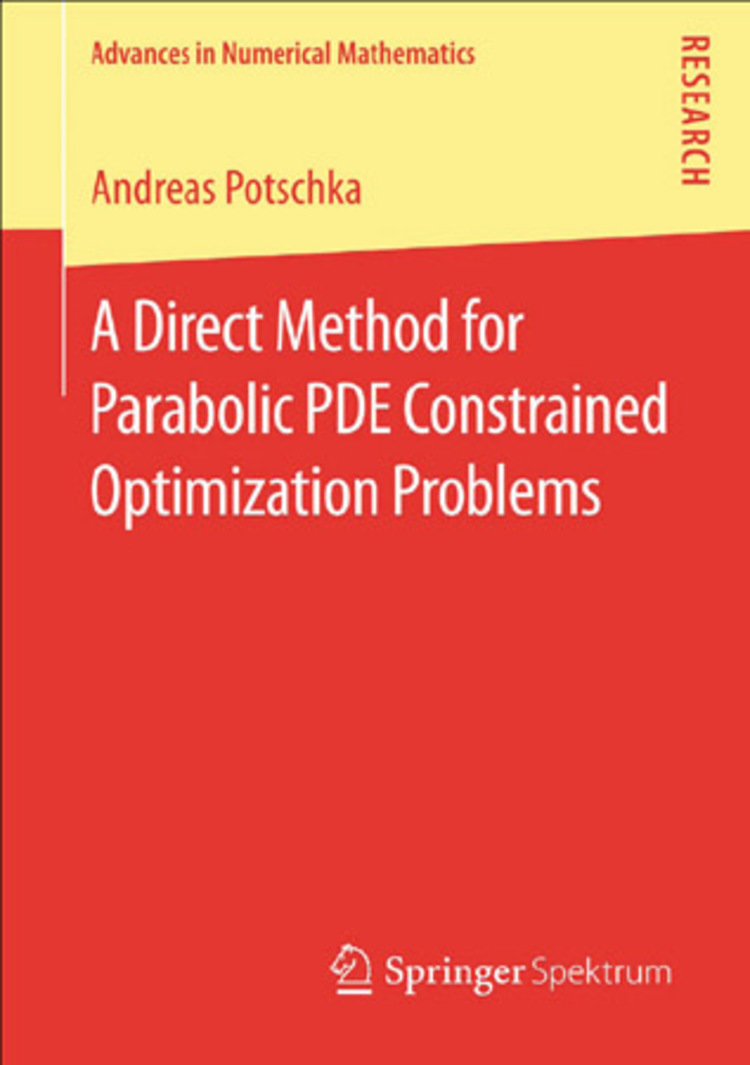 A Direct Method for Parabolic PDE Constrained Optimization Problems - 9783658044763