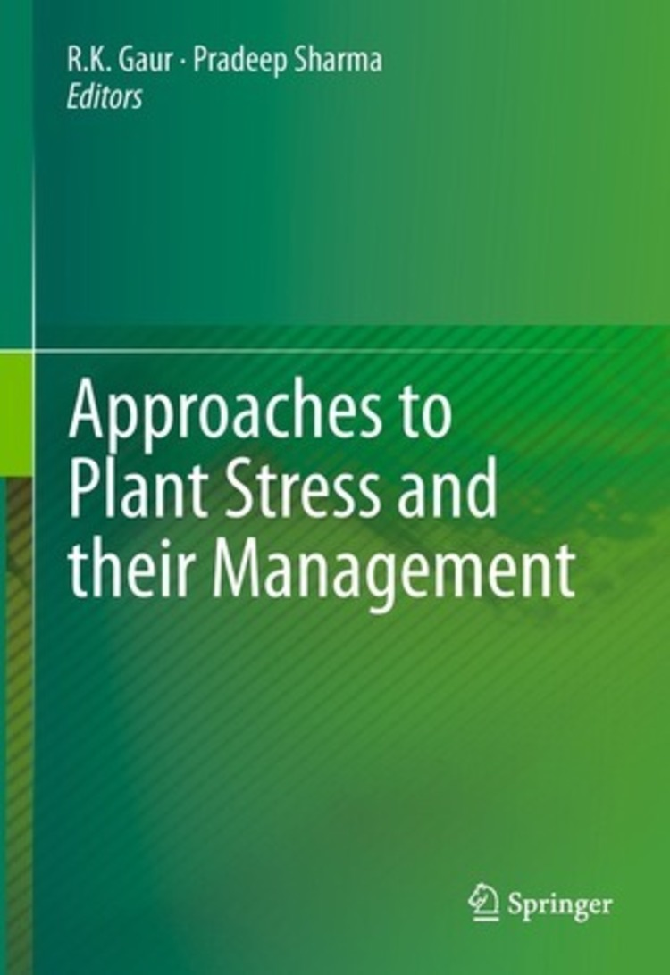 Approaches to Plant Stress and their Management - 9788132216209