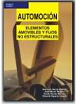 Automocion: Elementos Amovibles Y Fijos No Estructurales - 9788428330381