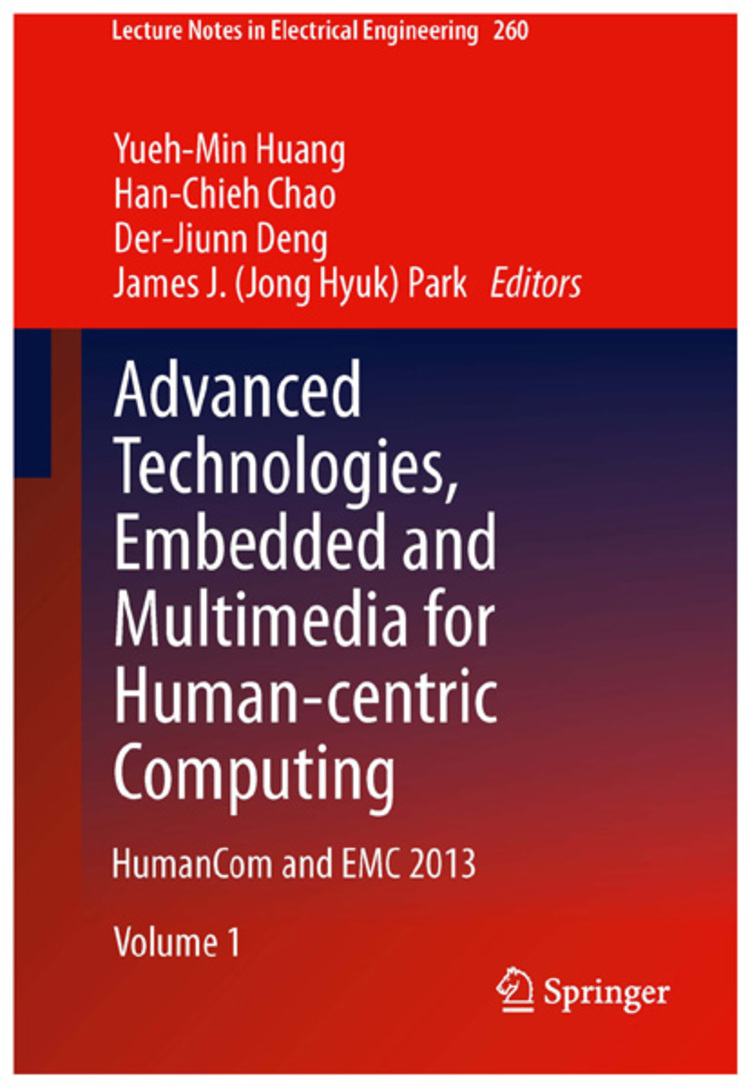 Advanced Technologies, Embedded and Multimedia for Human-centric Computing - 9789400772625