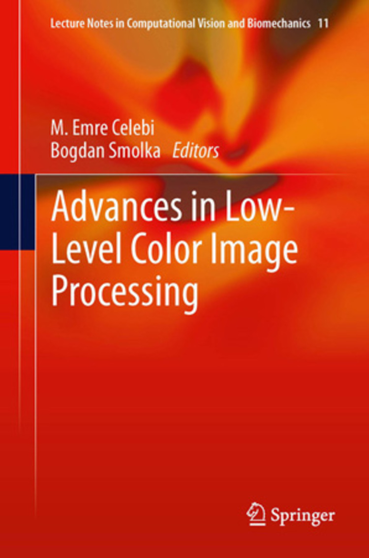 Advances in Low-Level Color Image Processing - 9789400775848