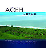 Aceh: A New Dawn - 9789812305749