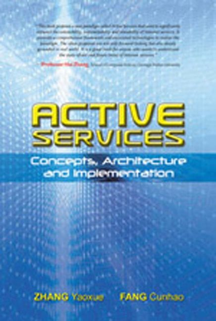 Active Services: Concepts, Architecture and Implementation (eBook) - 9789814253598