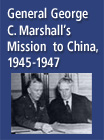 General George C. Marshall's Mission to China, 1945-1947 - 15896122