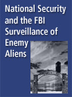 National Security and FBI Surveillance Enemy Aliens - 15935483