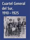 Cuartel General del Sur, 1910-1925 - 16103937