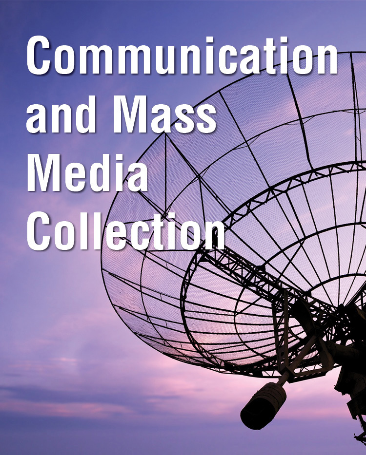 Communication and Mass Media Collection - 233375