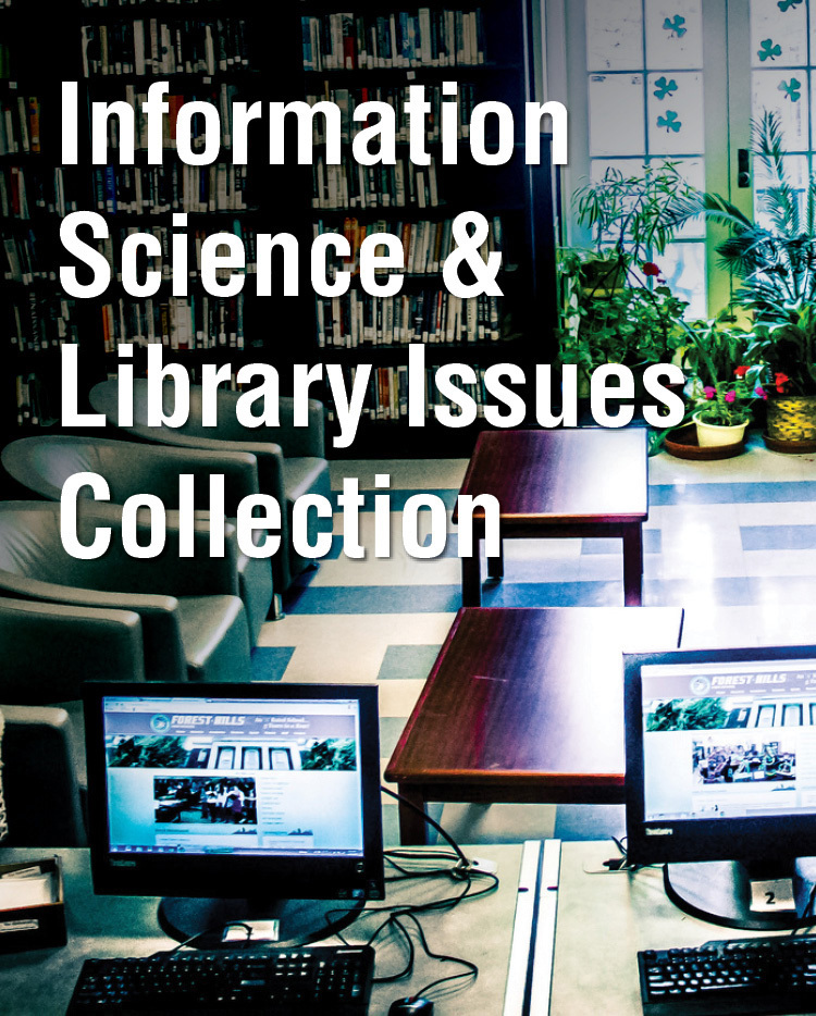 Information Science & Library Issues Collection - 233381