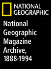 National Geographic Magazine Archive, 1888-1994 - 270422