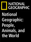 National Geographic: People, Animals, and the World - 271867