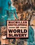 Macmillan Encyclopedia of World Slavery - 9780028646077