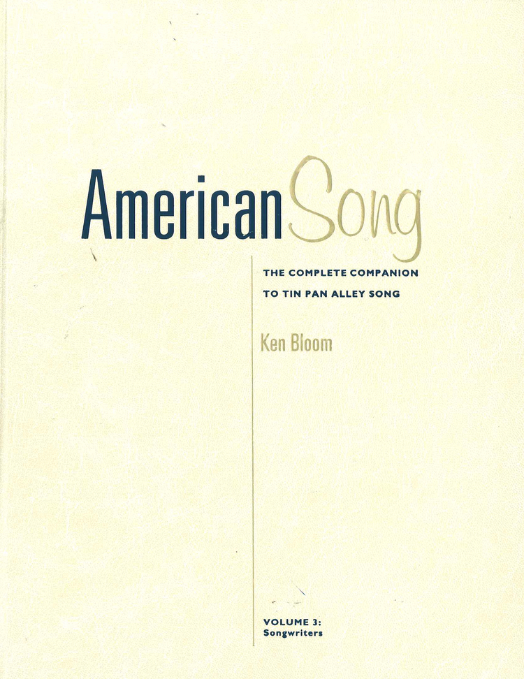 American Song: The Complete Companion to Tin Pan Alley Song - 9780028654782