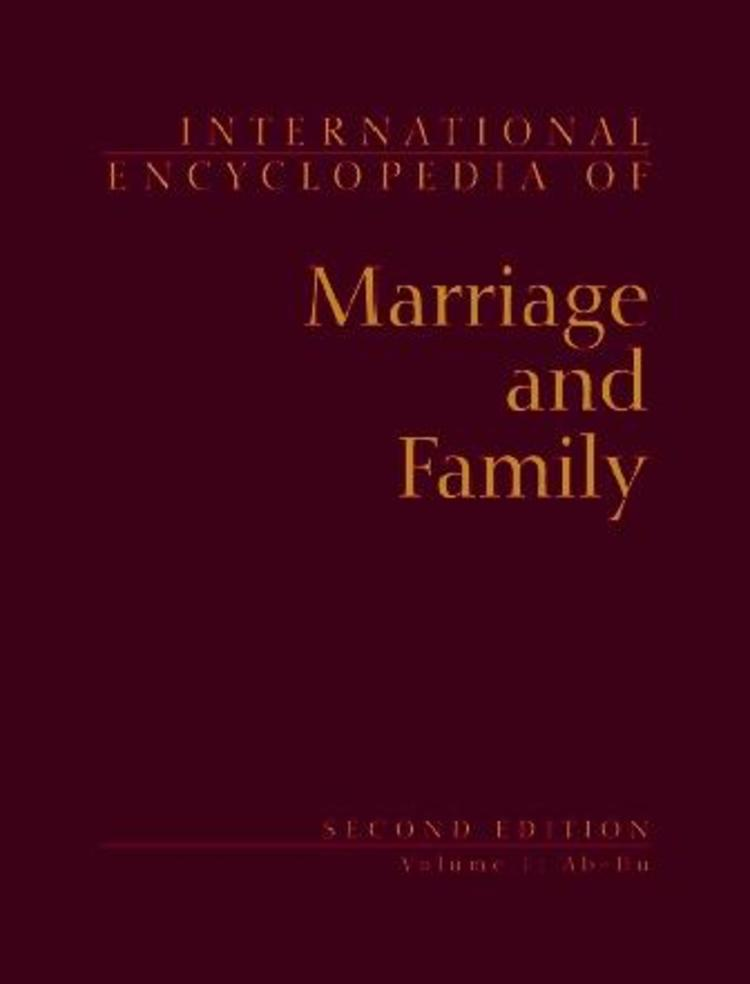 International Encyclopedia of Marriage and Family - 9780028658834