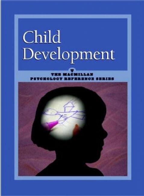 Child Development: Macmillan Psychology Reference Series - 9780028658933