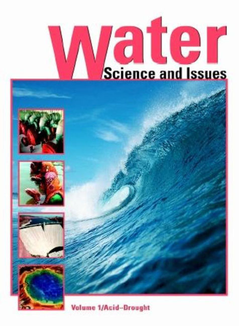 Water: Science and Issues - 9780028659060