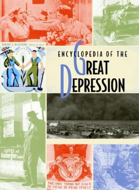 Encyclopedia of the Great Depression - 9780028659084
