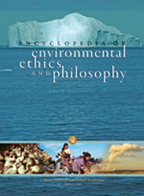 Encyclopedia of Environmental Ethics and Philosophy - 9780028661407