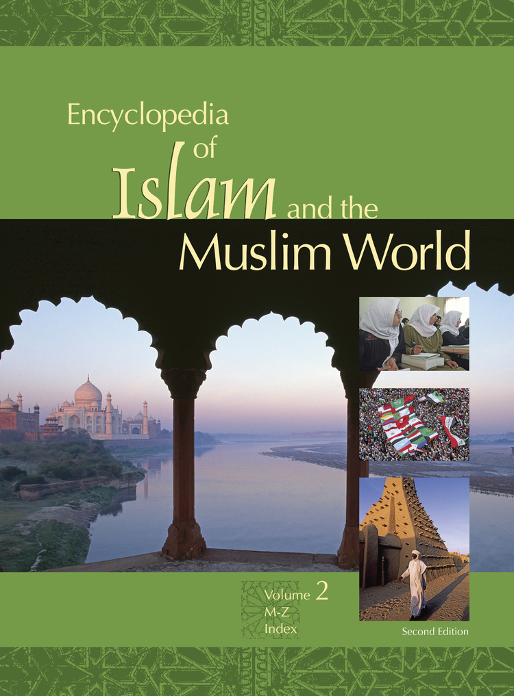 Encyclopedia of Islam and the Muslim World - 9780028662725