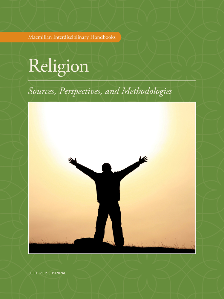 Religion: Sources, Perspectives, and Methodologies - 9780028662886