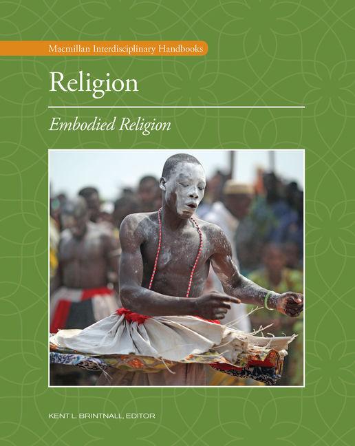 Religion: Embodied Religion - 9780028662985