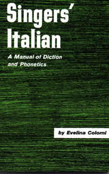Singer's Italian: A Manual of Diction and Phonetics - 9780028706207
