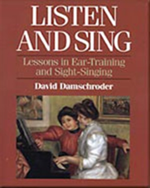 Listen and Sing: Lessons in Ear-Training and Sight-Singing - 9780028706658