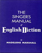 The Singer's Manual of English Diction - 9780028711003