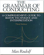The Grammar of Conducting: A Comprehensive Guide to Baton Technique and Interpretation - 9780028722214