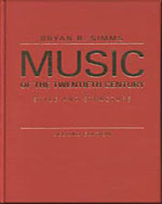 Music of the Twentieth Century: Style and Structure - 9780028723921