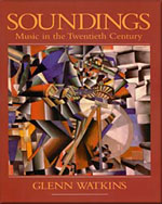 Soundings: Music in the Twentieth Century - 9780028732909