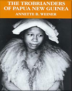 The Trobrianders of Papua New Guinea - 9780030119194