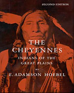 The Cheyennes: Indians of the Great Plains - 9780030226861