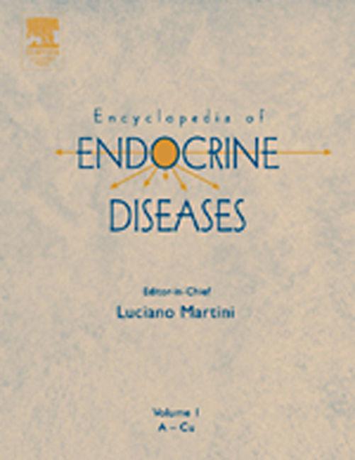 Encyclopedia of Endocrine Diseases - 9780080547855