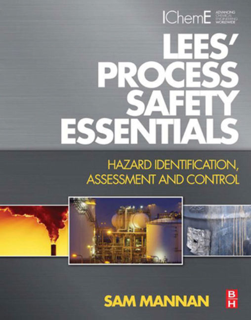 Lees' Process Safety Essentials - 9780080962306