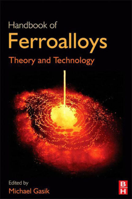 Handbook of Ferroalloys - 9780080977669