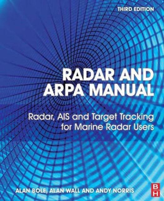 Radar and ARPA Manual - 9780080977713
