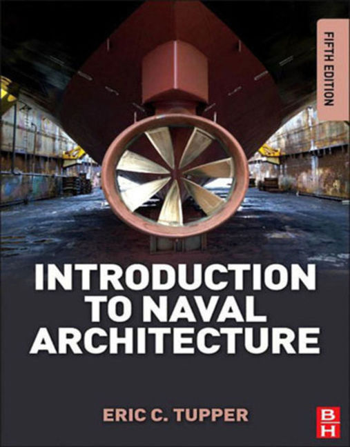 Introduction to Naval Architecture - 9780080982724