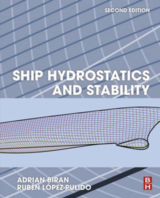 Ship Hydrostatics and Stability - 9780080982908