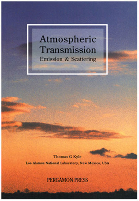 Atmospheric Transmission, Emission and Scattering - 9780080983981