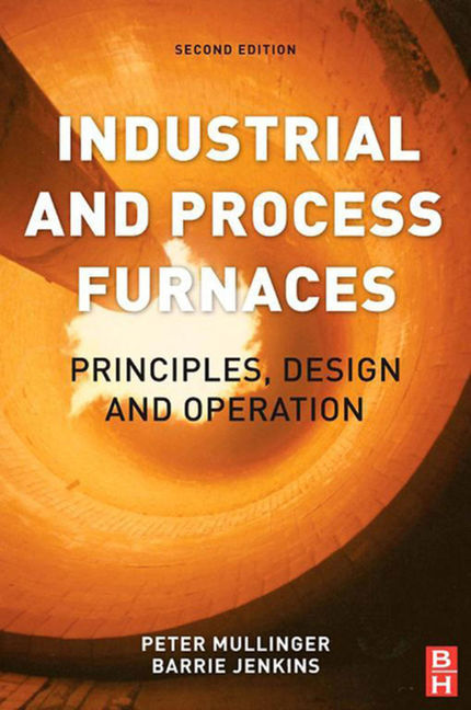 Industrial and Process Furnaces - 9780080993782