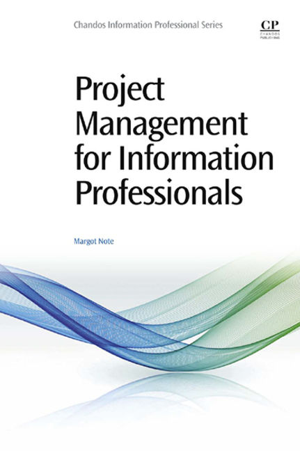 Project management for information professionals - 9780081001332