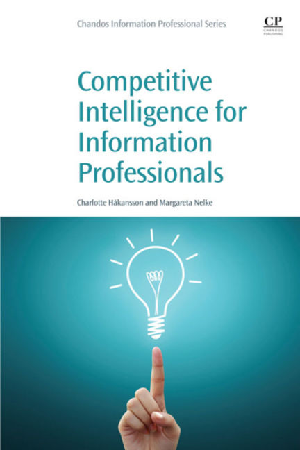 Competitive Intelligence for Information Professionals - 9780081002438