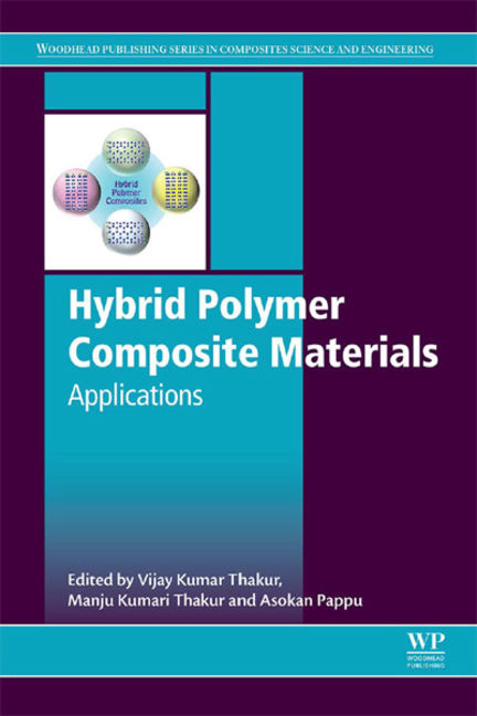 Hybrid Polymer Composite Materials: Applications - 9780081007860