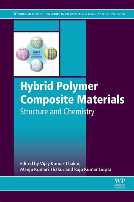 Hybrid Polymer Composite Materials: Structure and Chemistry - 9780081007921