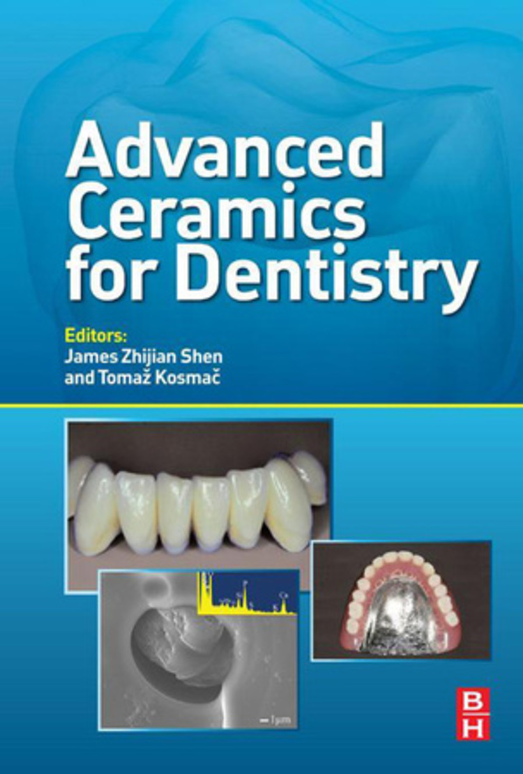 Advanced Ceramics for Dentistry - 9780123948366