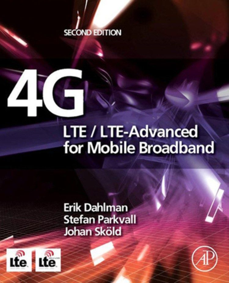 4G: LTE/LTE-Advanced for Mobile Broadband - 9780124199972