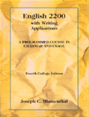 English 2200 with Writing Applications: A Programmed Course in Grammar and Usage - 9780155008595