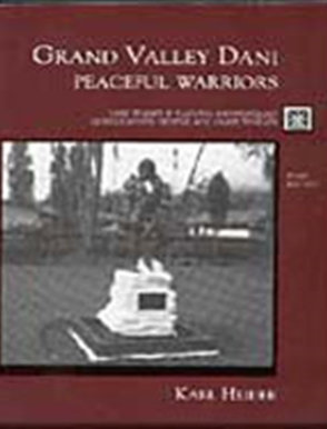 Grand Valley Dani: Peaceful Warriors - 9780155051737
