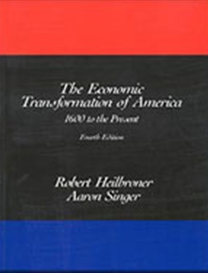 The Economic Transformation of America: 1600 to the Present - 9780155055308